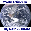 World Articles in Ear Nose and Throat